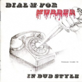 SALE ITEM  - Various - Dial M For Murder In Dub Style (Pressure Sounds) CD